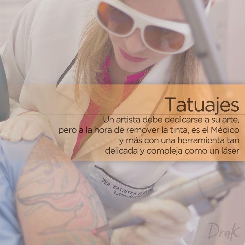 En nombre de la salud en la piel, remover un tatuaje es de cuidado y seguimiento médico