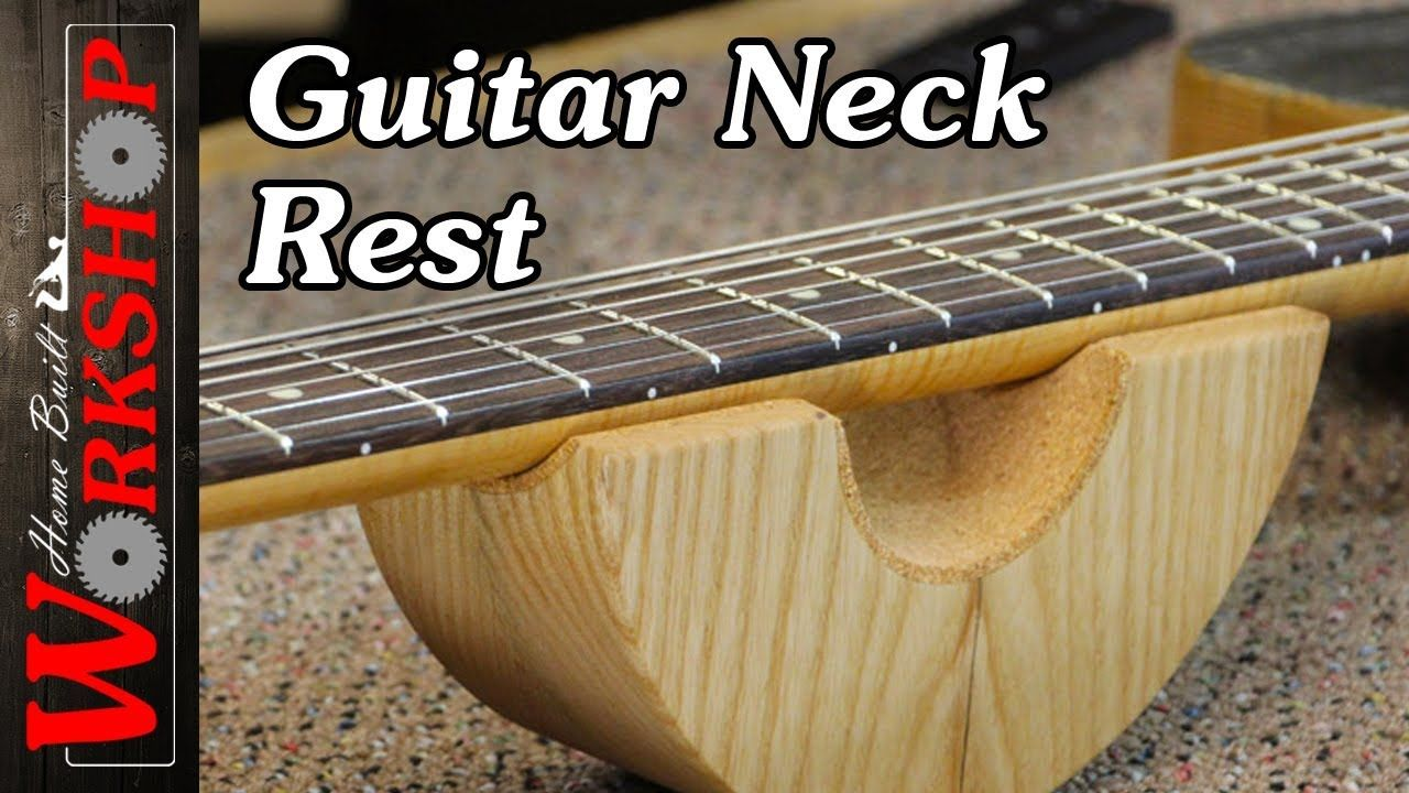 How To Make A Guitar Neck Rest Youtube Guitars Pinterest Wiring Diagrams Insight