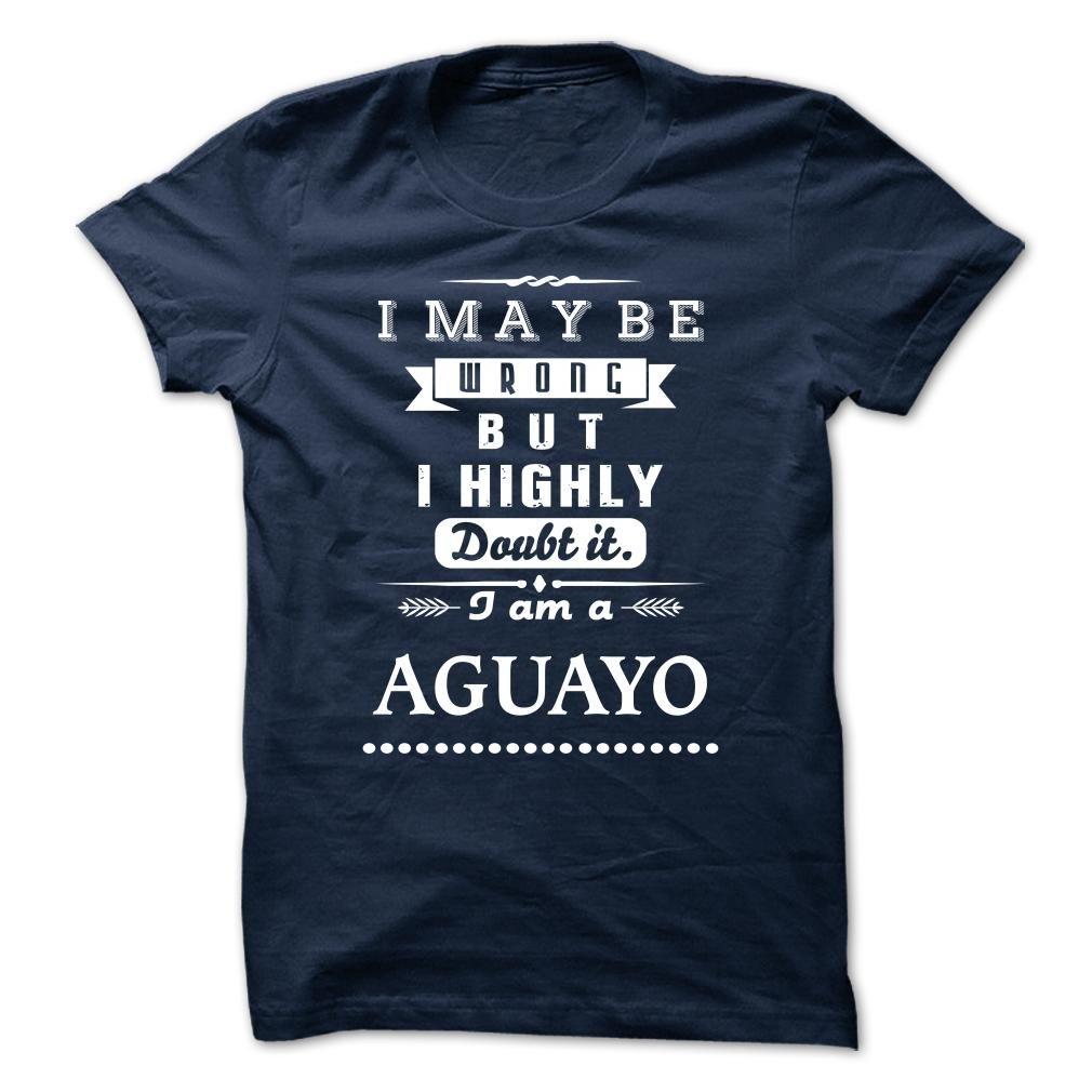 AGUAYO is the BEST TSHIRT 2015 T Shirt, Hoodie, Sweatshirt