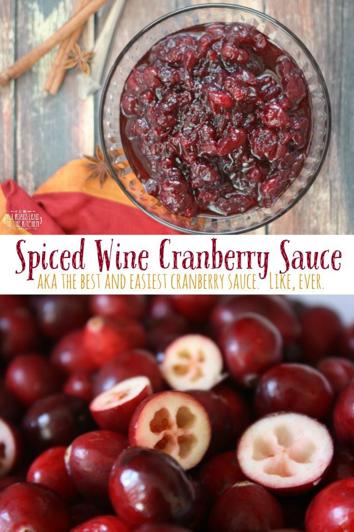 Spiced Red Wine Cranberry Sauce aka The Best (and Easiest) Cranberry Sauce. Like, ever.