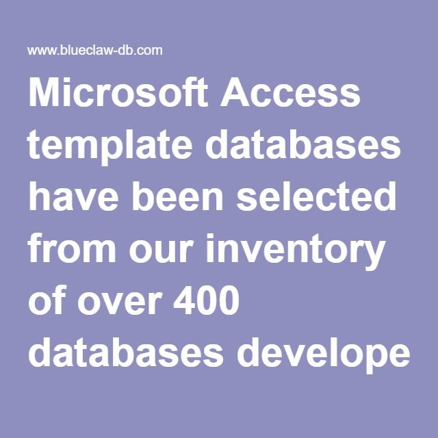 Microsoft Access Template Databases Have Been Selected From Our