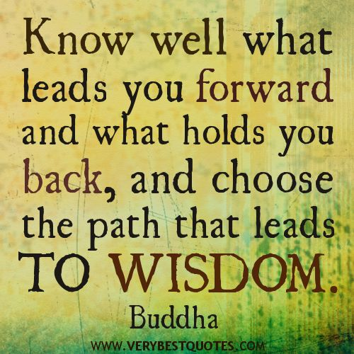 wisdom quotes images | you forward – Buddha Quotes About Wisdom - Inspirational Quotes ...