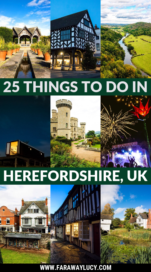 Top 25 Things to Do in Herefordshire | Faraway Lucy