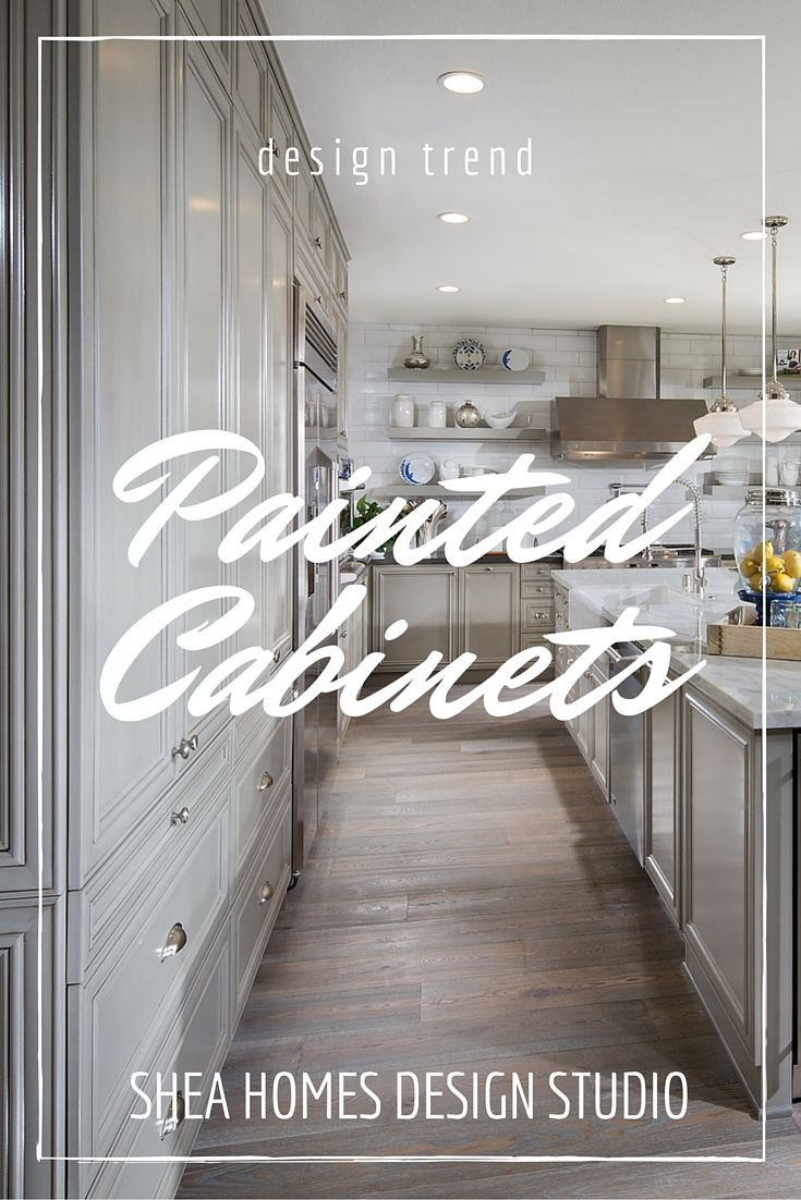 Design trends painted cabinets shea homes blog for Shea homes design studio