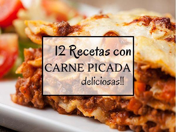 12 Recetas Con Carne Picada Buenisimas Recetas Con Carne