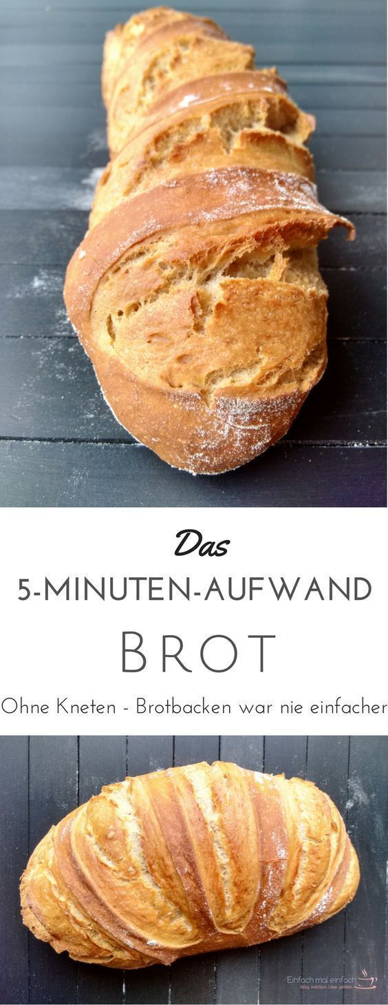 5MinutenAufwandBrot Brot backen kann ganz einfach und schnell gehen  mit nur fünf Minuten Aufwand am Tag zauberst Du aus diesem Brot Rezept auch mit Dinkel oder Voll...
