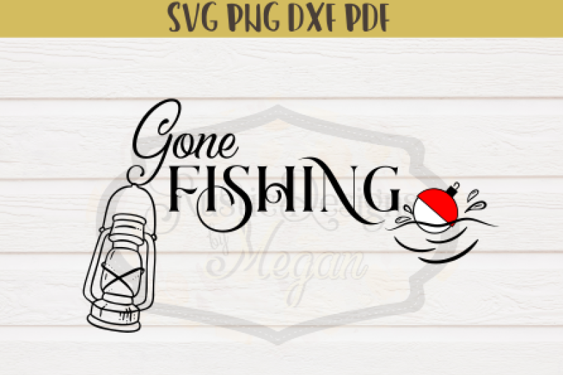 Free Gone Fishing Crafter File SVG Files di 2020