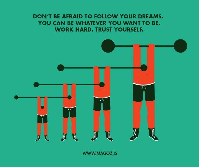 Follow your dreams. Magoz www.magoz.is