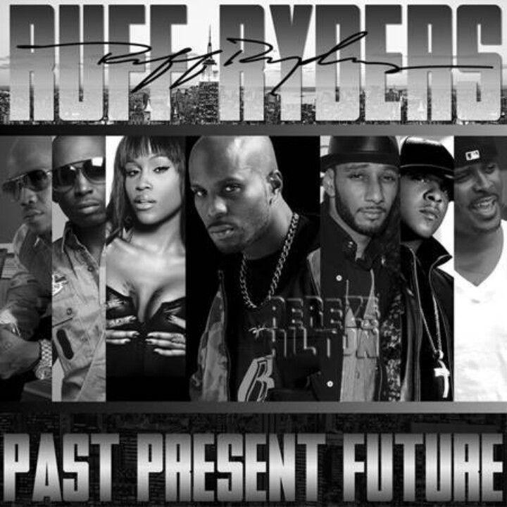 Ruff Ryders ( Lox, Drag-on, Eve, DMX, Swizz Beatz)