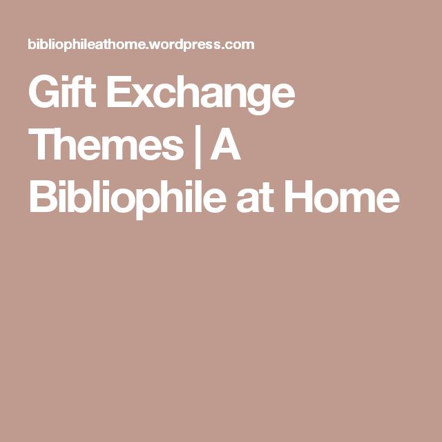 gift exchange themes and christmas