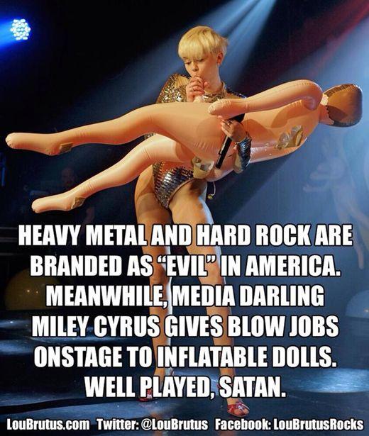 a8e203d49efef61a58a9f1abc7d9c627 miley cyrus blow job inflatable doll and heavy metal meme jpg (520