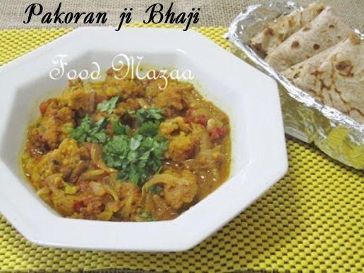 Sindhi Food Mazaa Pakoran Ji Bhaji Sindhi Pakora Curry In 2019 Food Indian Food Recipes Curry