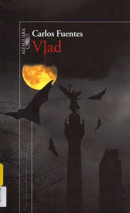 Vlad, by Carlos Fuentes (for Vampirism course)