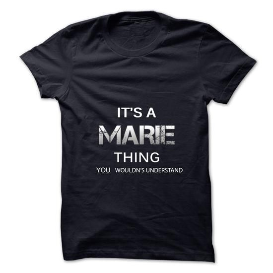 Its A MARIE Thing.You Wouldns Understand.Awesome Tshirt - #gifts for guys #college gift. ORDER NOW => https://www.sunfrog.com/No-Category/Its-A-MARIE-ThingYou-Wouldns-UnderstandAwesome-Tshirt-.html?68278