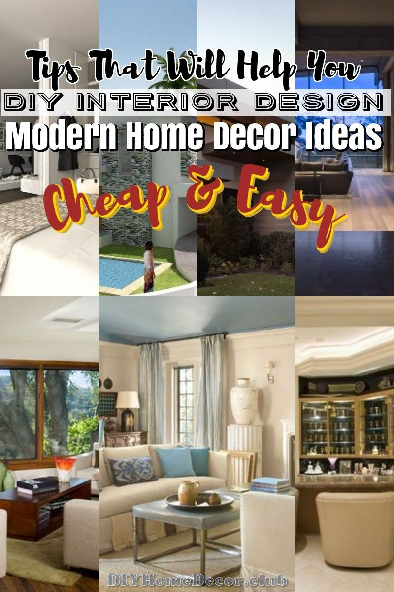 Advice To Follow When Considering Diy Interior Design With Images