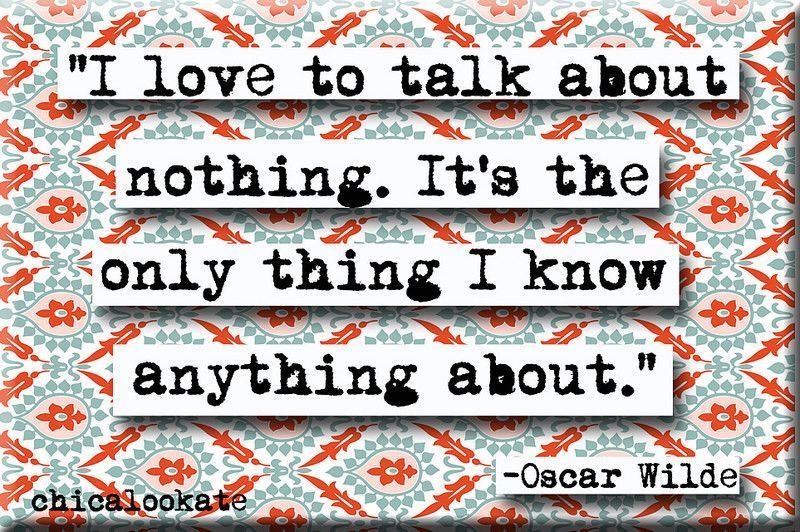 Oscar WIlde Talk About Nothing Quote Refrigerator Magnet or Pocket Mirror (no.580)