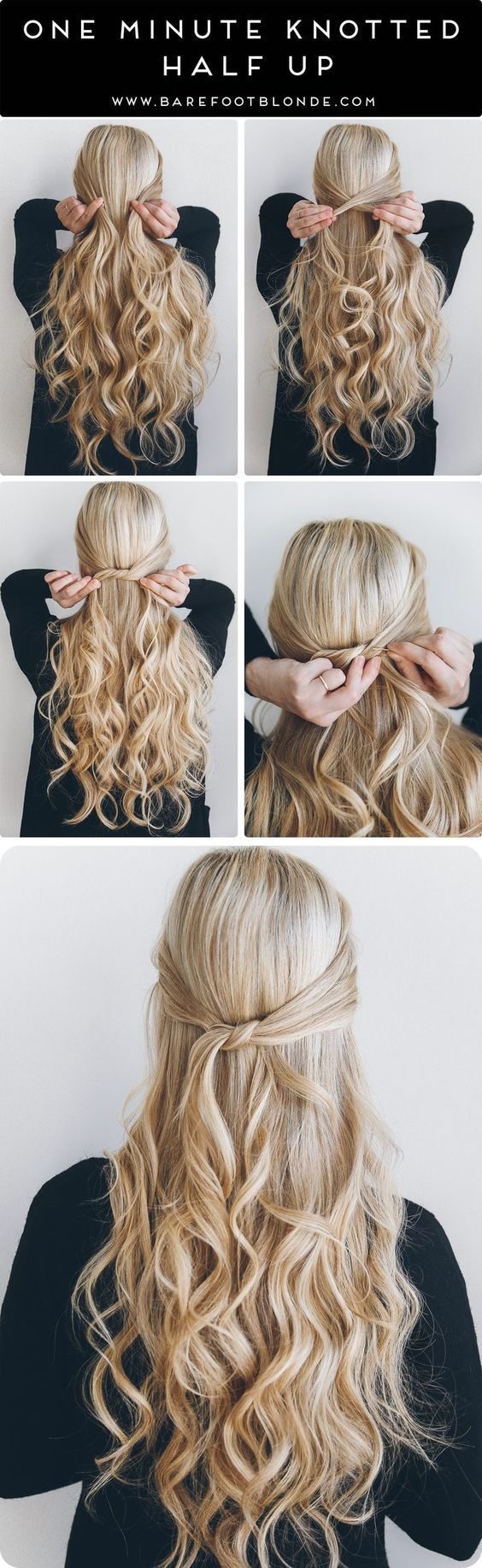 Easy half up half down hairstyles one minute knotted half up hair