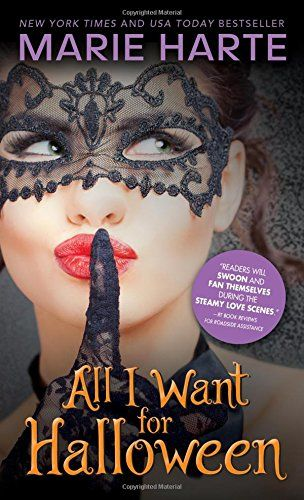 All I Want For Halloween By Marie Harte Https Www Amazon Com Dp 1492656534 Ref Cm Sw R Pi Dp X 6kj0zbs Fallen Book Contemporary Romance Books Holiday Romance
