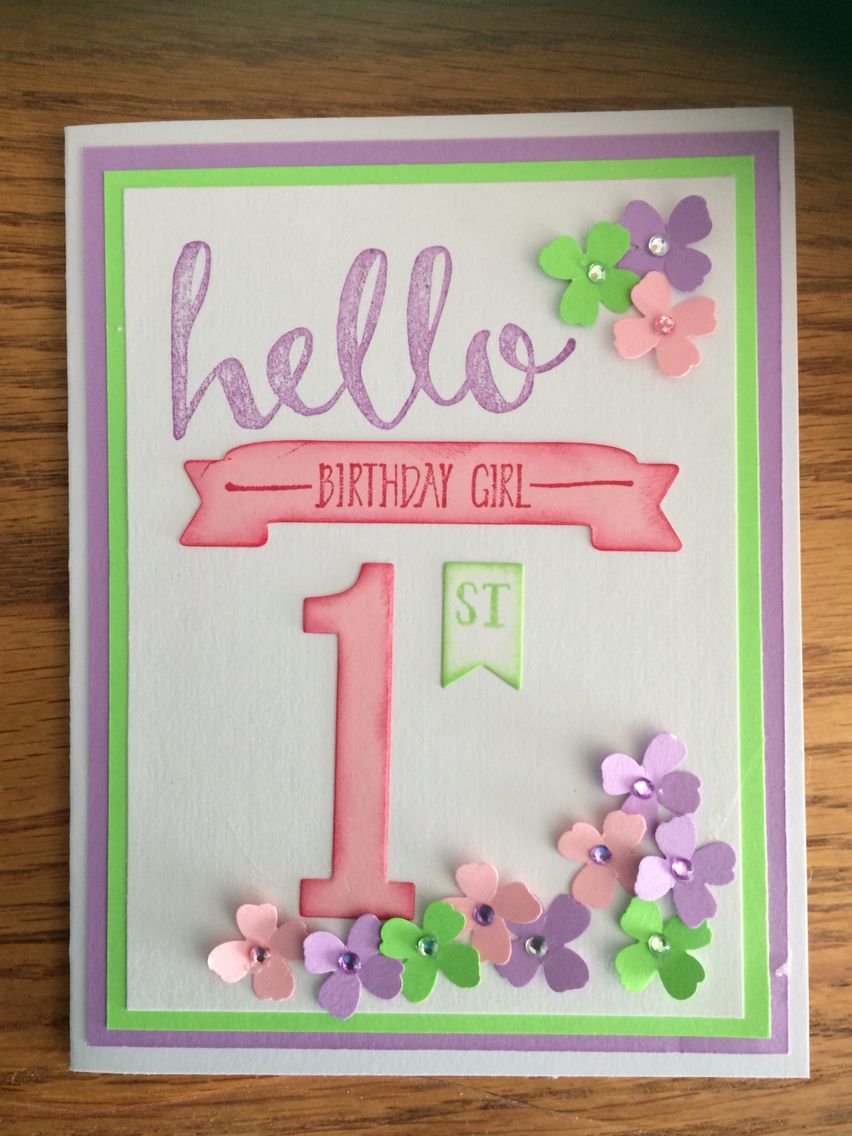 Card I made for my granddaughter's first birthday. Stampin