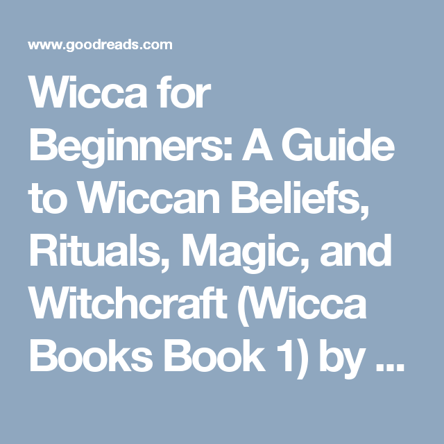 Wicca for beginners a guide to wiccan beliefs rituals magic and wicca for beginners a guide to wiccan beliefs rituals magic and witchcraft fandeluxe Image collections