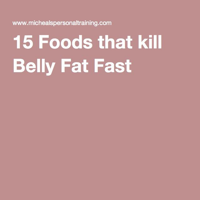 15 Foods that kill Belly Fat Fast