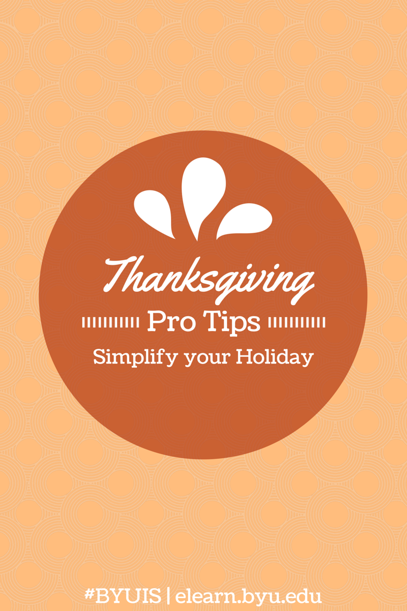 Last Minute Thanksgiving Getaways: BYU Independent Study: Thanksgiving Protips And Last