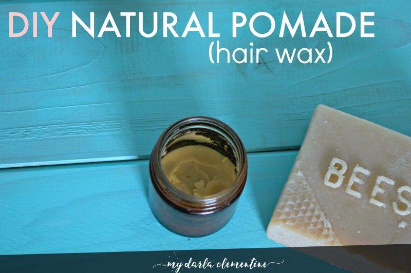 Diy Natural Pomade Hair Wax Free Printable My Darla Clementine Recipe Diy Natural Products Hair Pomade Hair Wax