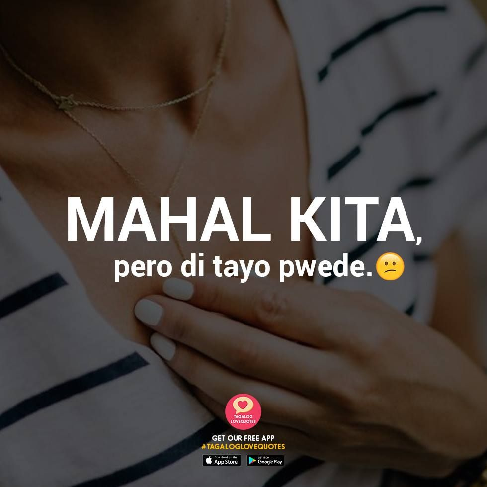 Pin By Pinoy Tagalog Love Quotes On Tagalog Hugot Quotes