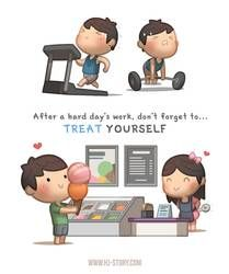 Treat Yourself by hjstory