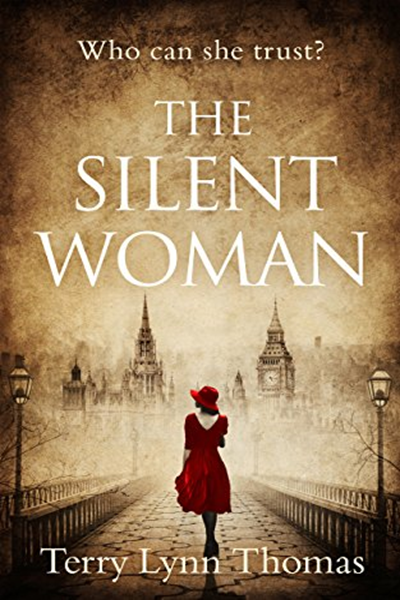 (2018) The Silent Woman: The USA TODAY BESTSELLER - gripping historical fiction (Cat Carlisle, Book 1) by Terry Lynn Thomas - HQ Digital 04-11 #bookstoread