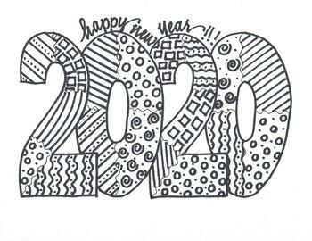 Enjoy Bringing In The New Year With This 2020 Coloring Activity One Of Seven Designs Available New Year Coloring Pages New Year Doodle New Year S Crafts