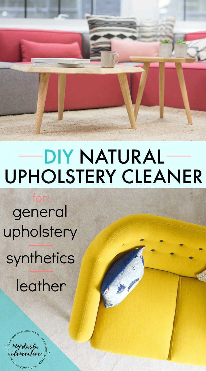 DIY upholstery cleaner recipe using all natural ingredients for general fabrics, leather, and synthetic/plastic materials and car seats.