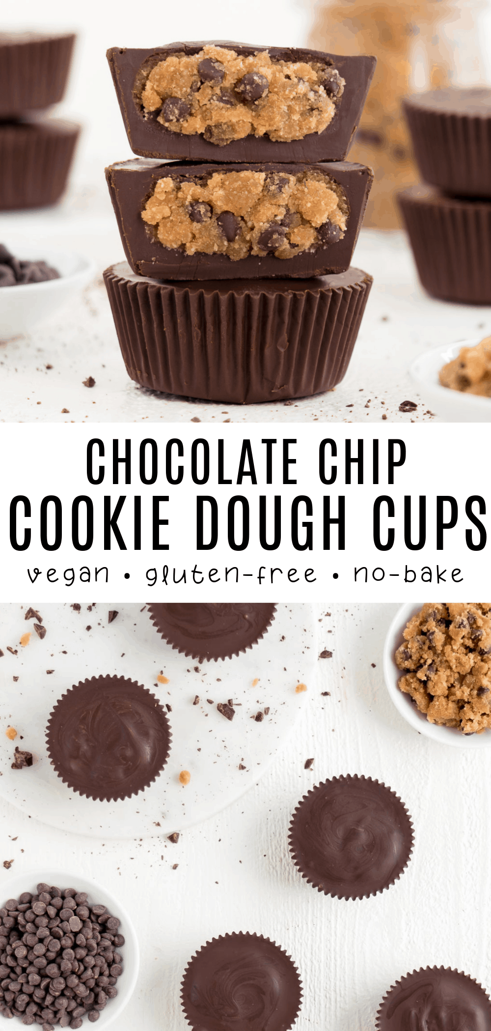 Vegan Chocolate Chip Cookie Dough Cups Recipe In 2020 Vegan Chocolate Chip Cookie Dough Vegan Chocolate Chip Cookies Chocolate Chip Cookies