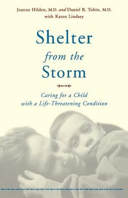 Cover Image For Shelter From The Storm Caring For A Child With A