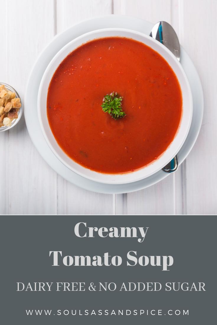 Creamy Tomato Soup Soul Sass Spice Creamy Tomato Soup Tomato Basil Soup Easy Dairy Free Tomato Soup
