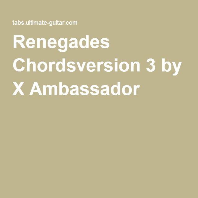 Renegades Chords By X Ambassador Guitar Pinterest Guitars And