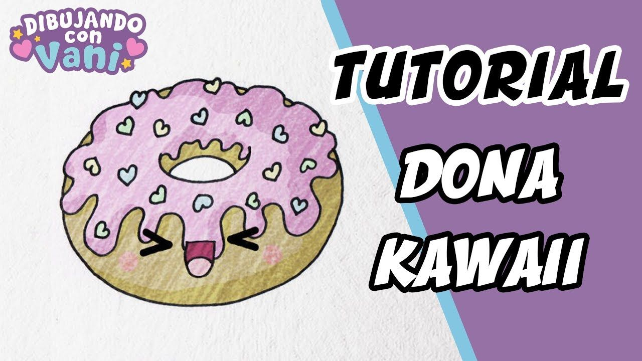 Como Dibujar Una Dona Kawaii Dibujos Faciles Paso A Paso Draw