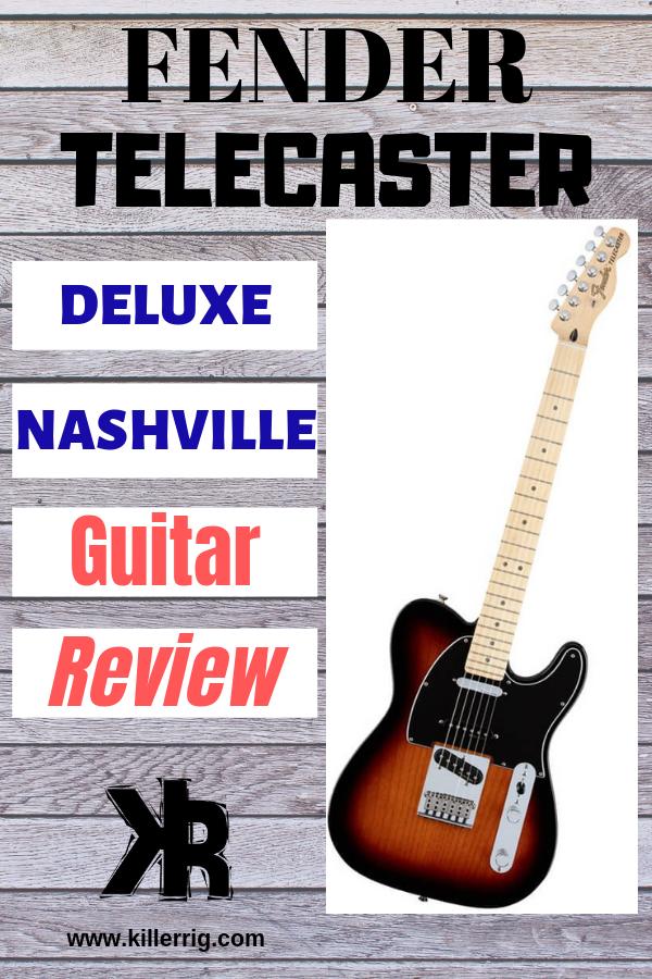 Fender Telecaster Deluxe Nashville Telecaster Fender Deluxe Fender Telecaster Deluxe