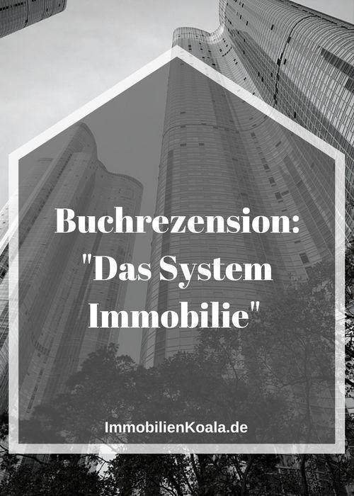 """Buchrezension """"Das System Immobilie"""" von Thomas Knedel"""