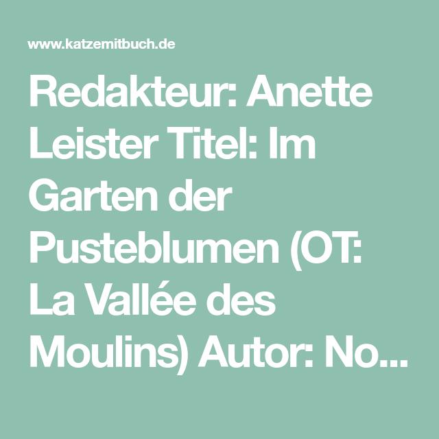 Redakteur Anette Leister Titel Im Garten Der Pusteblumen Ot La
