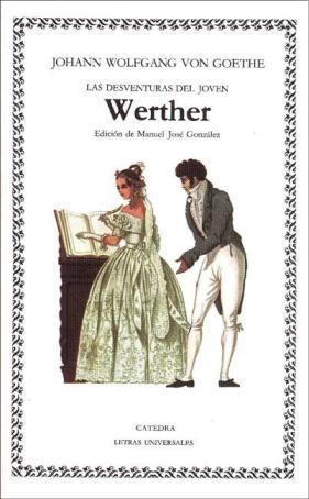 Las Desventuras Del Joven Werther De J W Goethe Novelas Para Leer Novelas Romanticas Libros