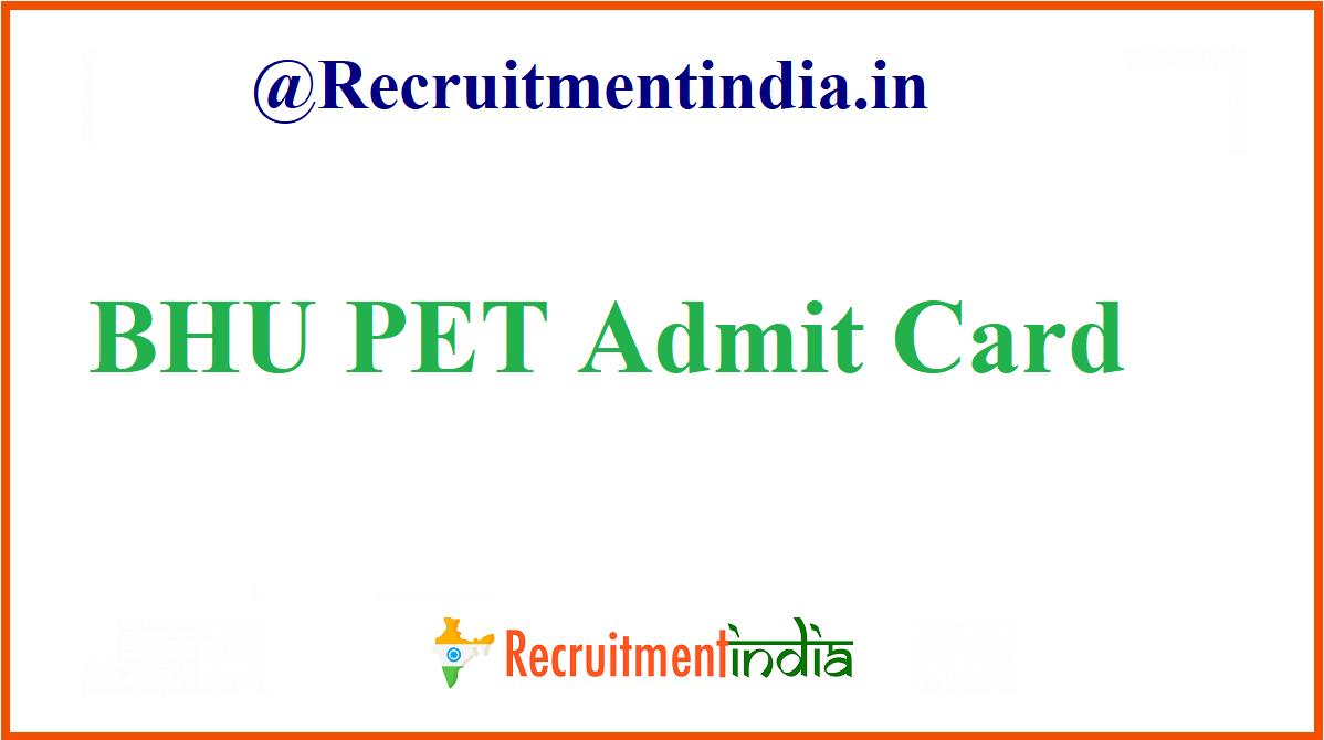 Bhu Pet Admit Card 2020 Check Bhu Sarkari Result In 2020 Sarkari Result Informative Cards