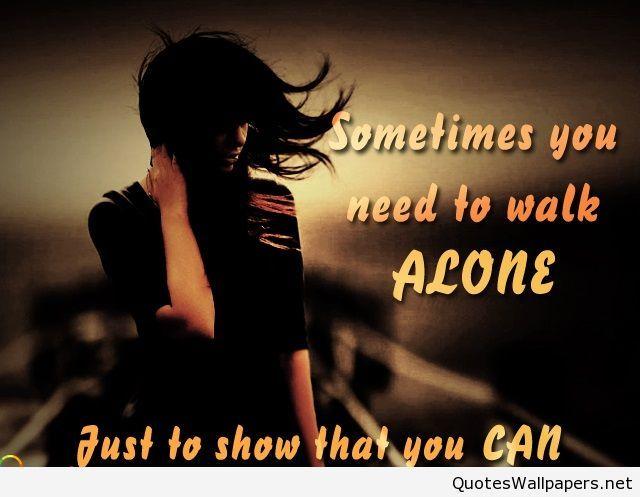 Walk Alone Quote Image