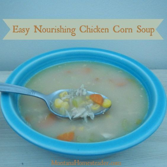 This easy chicken corn soup recipe is a family favorite taught to me by my mom years ago.I love that this nourishing soup can be made in about half an hour and many of the ingredients we raise on the homestead!    Montana Homesteader