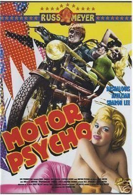 Motor Psycho 1965 Russ Meyer Haji Biker Movies Best Movie