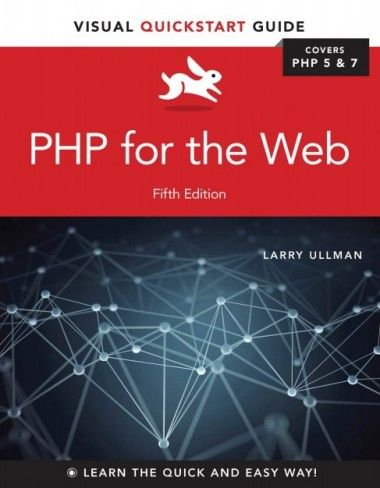 Php for the web visual quickstart guide 5th edition pdf download php for the web visual quickstart guide 5th edition pdf download fandeluxe Gallery
