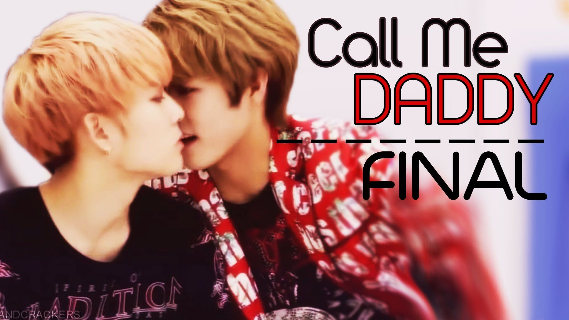 [18+] K-pop Sexual Tension | Call Me Daddy - FINAL [YAOI]