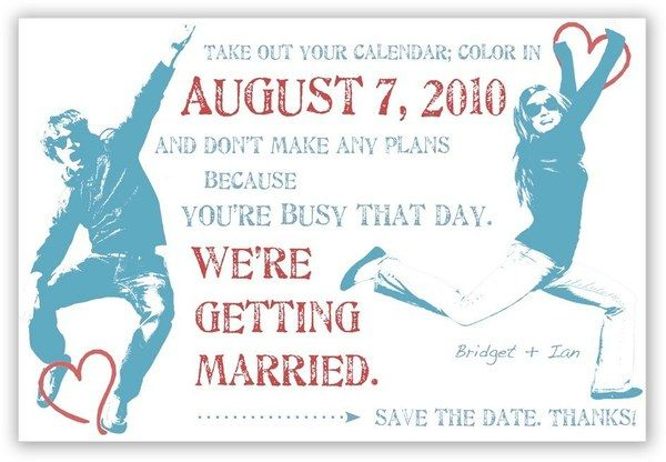 34 best ideas about Save the date – Save the Date Wedding Wording Ideas