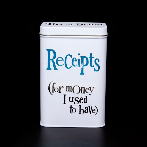 'Receipts, For Money I Used To Have' Tin. A great gift ...