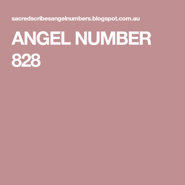 ANGEL NUMBER 828 | February | Number 333, Angel numbers, Numbers